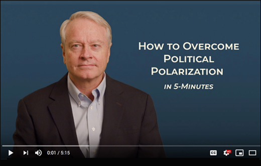 5-Minute Video: How to Overcome Political Polarization