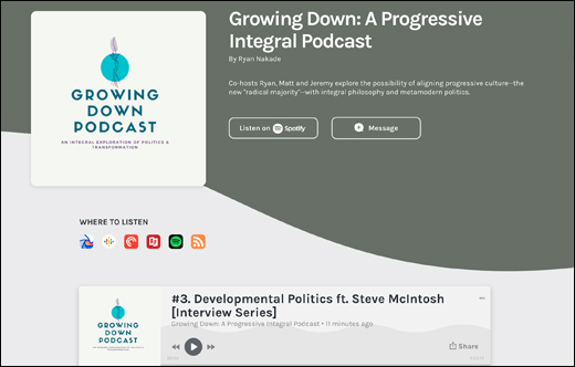 Growing Down Podcast on Progressive Politics and Developmental Politics